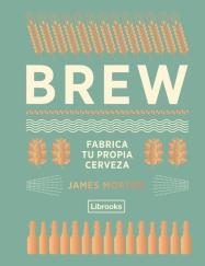 Libro recomendado: Brew Fabrica tu propia cerveza